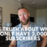 the Truth About Why I only have 3,000 subscribers