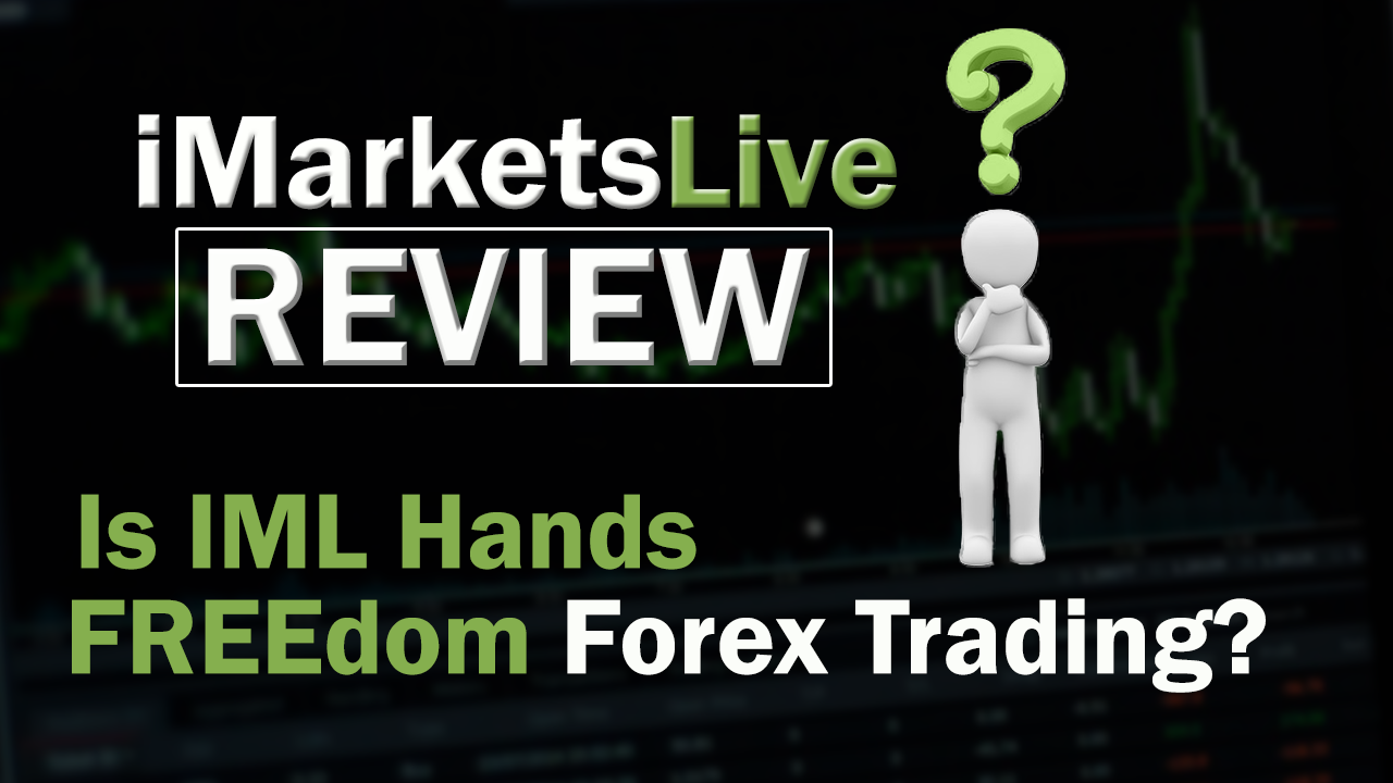 iMarketsLive Review - Is IML Hands FREEdom Forex Trading?